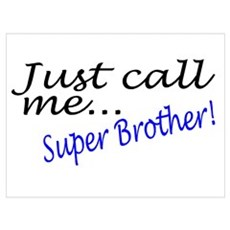 Just Call Me Super Brother Poster