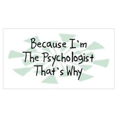 Because Psychologist Framed Print