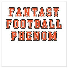 Fantasy Football Phenom Poster