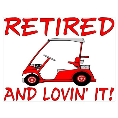Retired And Lovin' It Canvas Art