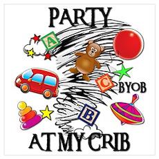 PARTY AT MY CRIB Poster