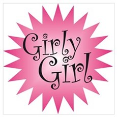 Girly Girl Poster