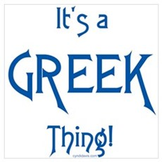 It's a Greek Thing! Framed Print