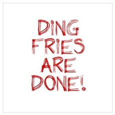Ding Fries Are Done! Framed Print