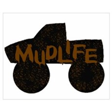 Mud Life Canvas Art
