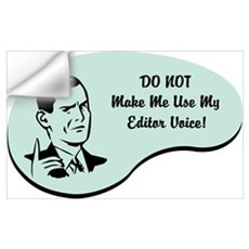 Editor Voice Wall Decal