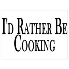 Rather Be Cooking Canvas Art