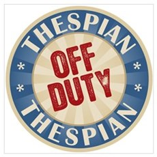 Off Duty Thespian Actor Poster