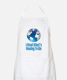 I Want What's Coming To Me Scarface Apron