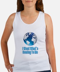 I Want What's Coming To Me Scarface Women's Tank T