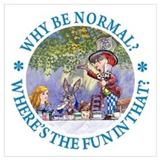 MAD HATTER - WHY BE NORMAL? Poster