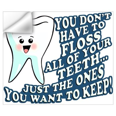 Floss Your Teeth Wall Decal