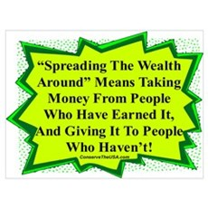 """Spread The Wealth"" Poster"