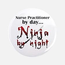 """Nurse Practitioner Ninja 3.5"""" Button"""