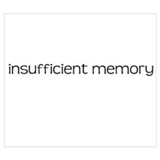 Insufficient Memory Framed Print