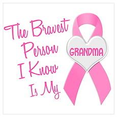 Bravest Person PINK (Grandma) Poster