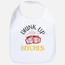 Drink Up Bitches Bib