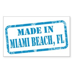 MADE IN MIAMI BEACH, FL Decal