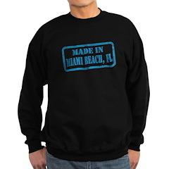 MADE IN MIAMI BEACH, FL Sweatshirt