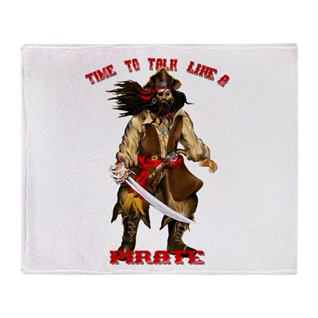 Time To Talk Like A Pirate Throw Blanket