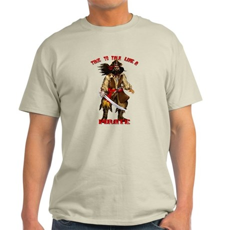 Time To Talk Like A Pirate Light T-Shirt