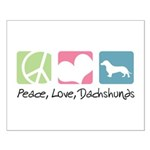 Peace, Love, Dachshunds Small Poster