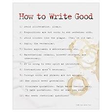 How to Write Good 16x20 , Sloppy Typist Poster
