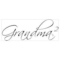 Grandma Squared Poster