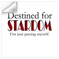 Destined for Stardom Wall Decal
