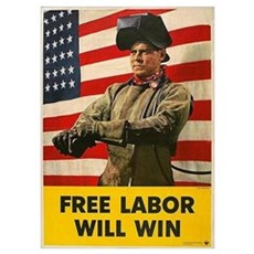 Free Labor Will Win Poster