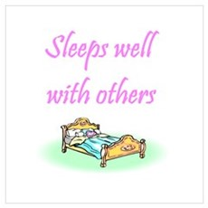 Sleeps well with others Poster