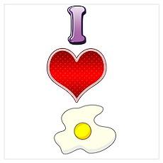 I heart eggs Poster