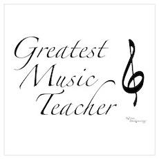Greatest Music Teacher Poster