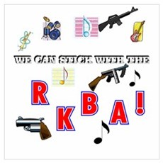 WE CAN STICK WITH THE--R.K.B.A.! n Poster