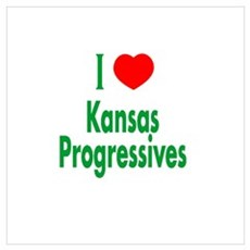 I Love Kansas Progressives Poster