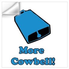 More Cowbell! Wall Decal