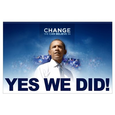 Yes We Did! Obama Image Blue Poster