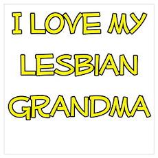 I Love My Lesbian Grandma Poster