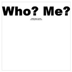 Who? Me? Poster