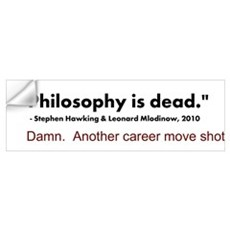 """Philosophy Is Dead"" Wall Decal"