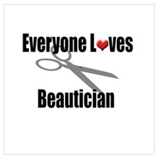 Everyone Loves a Beautician Poster