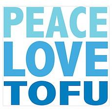 Peace Love Tofu Poster