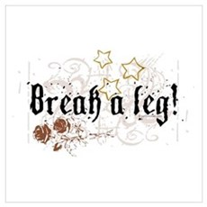 Break a Leg Canvas Art