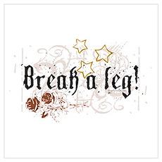 Break a Leg Poster