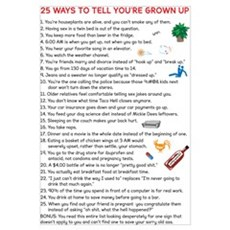 25 Ways to Tell You're Grown Framed Print