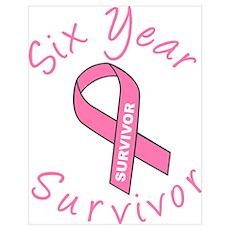 Six Year Survivor Poster