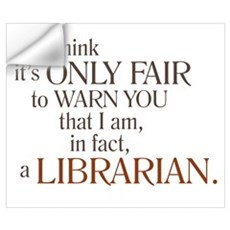 I am a Librarian! Wall Decal