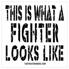 This is what a FIGHTER looks Poster
