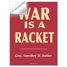 War Is A Racket Wall Decal