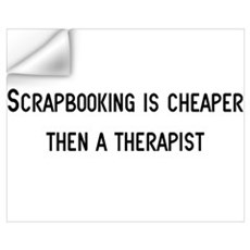 Cheaper then therapy Wall Decal